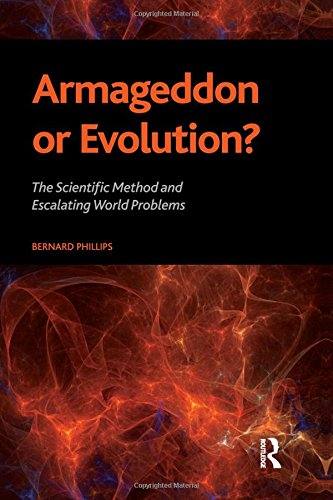 9781594516061: Armageddon or Evolution?: The Scientific Method and Escalating World Problems (The Sociological Imagination)