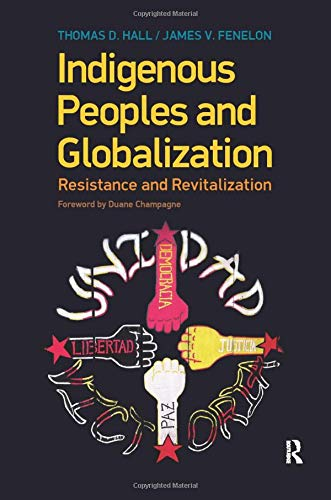 9781594516580: Indigenous Peoples and Globalization: Resistance and Revitalization
