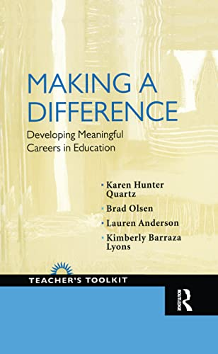 Making a Difference: Developing Meaningful Careers in: Karen Hunter Quartz;