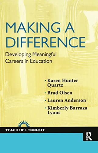 Making a Difference: Developing Meaningful Careers in: Karen Hunter-Quartz; Brad