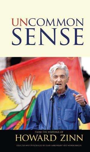 9781594517136: Uncommon Sense: From the Writings of Howard Zinn (Series in Critical Narrative)