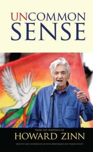 9781594517143: Uncommon Sense from the Writings of Howard Zinn