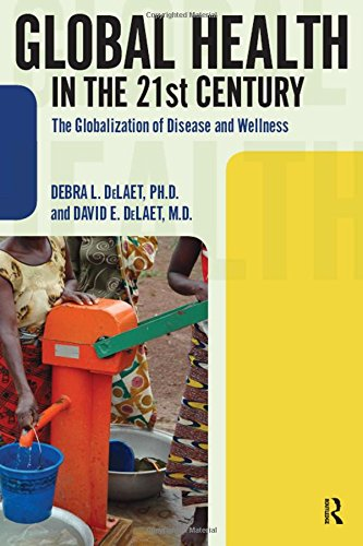9781594517327: Global Health in the 21st Century: The Globalization of Disease and Wellness (International Studies Intensives)