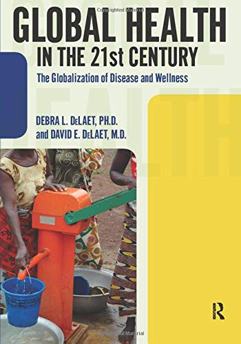 9781594517334: Global Health in the 21st Century: The Globalization of Disease and Wellness (International Studies Intensives)