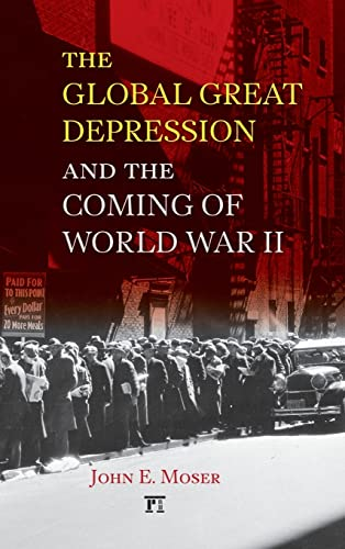 9781594517495: Global Great Depression and the Coming of World War II (U.S. History in International Perspective)
