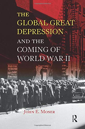 9781594517501: Global Great Depression and the Coming of World War II (U.S. History in International Perspective)