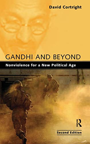 9781594517686: Gandhi and Beyond: Nonviolence for a New Political Age