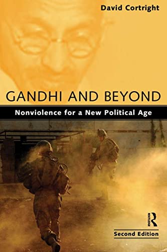 9781594517693: Gandhi and Beyond: Nonviolence for a New Political Age