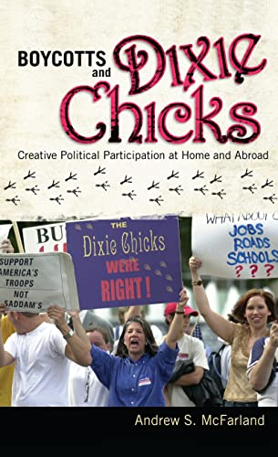 9781594518195: Boycotts and Dixie Chicks: Creative Political Participation at Home and Abroad
