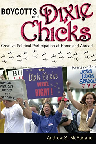 9781594518201: Boycotts and Dixie Chicks: Creative Political Participation at Home and Abroad