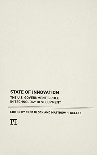 9781594518232: State of Innovation: The U.S. Government's Role in Technology Development