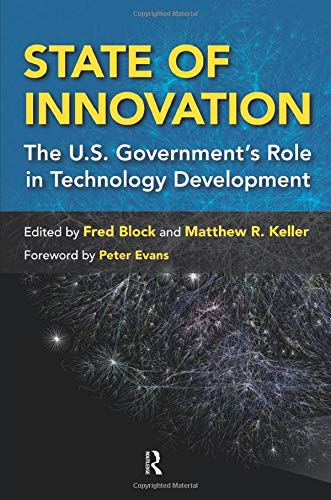 9781594518249: State of Innovation: The U.S. Government's Role in Technology Development