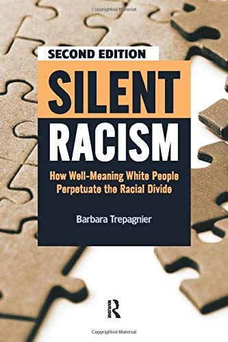 9781594518287: Silent Racism: How Well-Meaning White People Perpetuate the Racial Divide