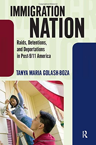 9781594518379: Immigration Nation: Raids, Detentions, and Deportations in Post-9/11 America
