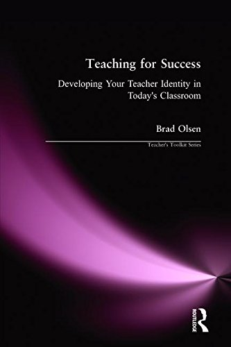9781594518683: Teaching for Success: Developing Your Teacher Identity in Today's Classroom (Teacher's Toolkit)