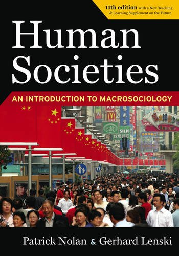 Human Societies 11th Edition Revised and Expanded: Patrick Nolan, Gerhard
