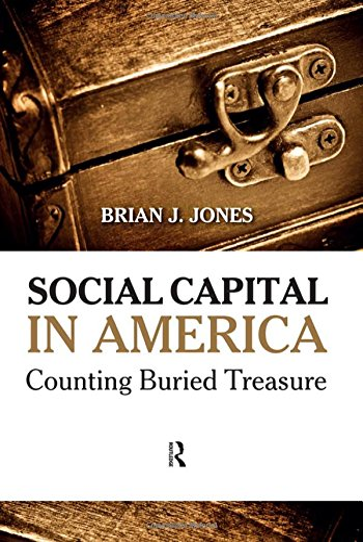 9781594518843: Social Capital in America: Counting Buried Treasure