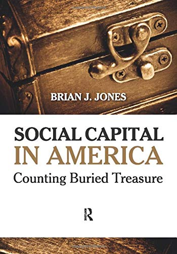 Social Capital in America (1594518858) by Jones, Brian