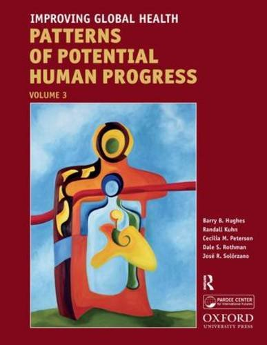 9781594518973: Improving Global Health (Patterns of Potential Human Progress)