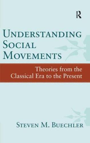 9781594519154: Understanding Social Movements: Theories from the Classical Era to the Present