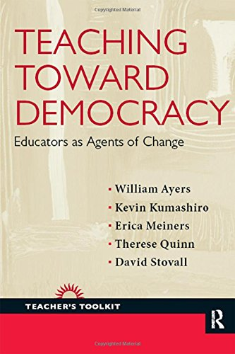 9781594519284: Teaching Toward Democracy: Educators as Agents of Change (Teacher's Toolkit)