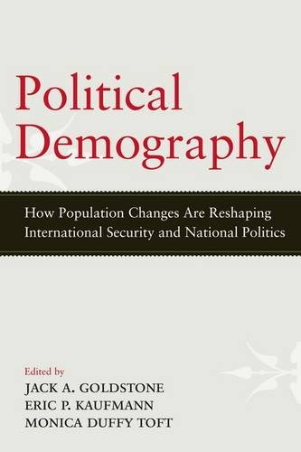 9781594519499: Political Demography: How Population Changes Are Reshaping International Security and National Politics