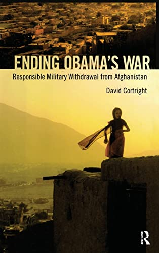 9781594519840: Ending Obama's War: Responsible Military Withdrawal from Afghanistan