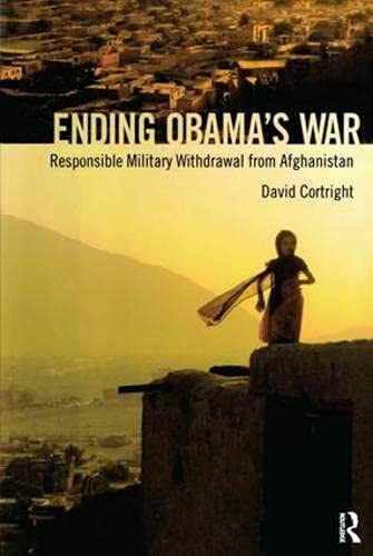 9781594519857: Ending Obama's War: Responsible Military Withdrawal from Afghanistan