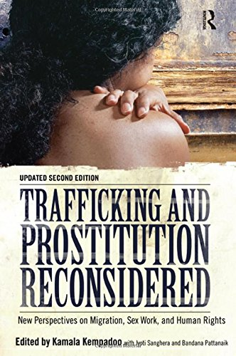 9781594519888: Trafficking and Prostitution Reconsidered: New Perspectives on Migration, Sex Work, and Human Rights