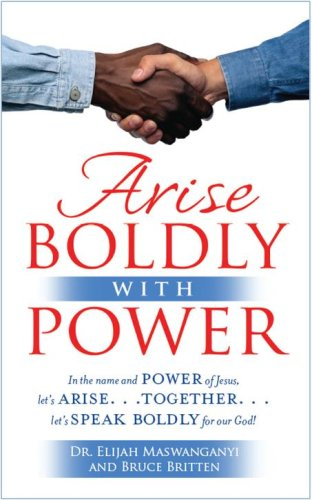 9781594520761: Arise Boldly with Power