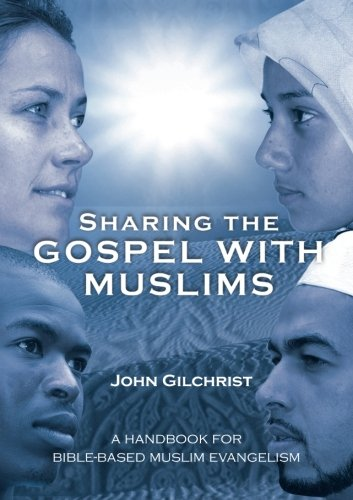 9781594521065: Sharing the Gospel with Muslims