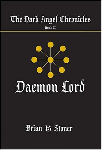 9781594531484: Daemon Lord (The Dark Angel Chronicles, Book 2)