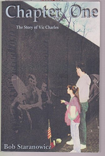 Chapter One: The Story of VIC Charles: Staranowicz, Bob