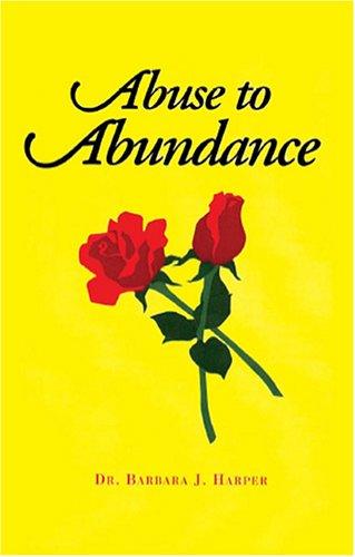 9781594532382: Abuse to Abundance