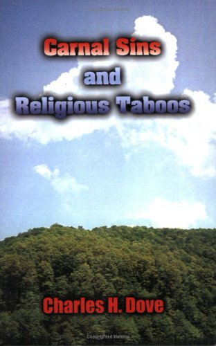 Carnal Sins and Religious Taboos: Charles H. Dove