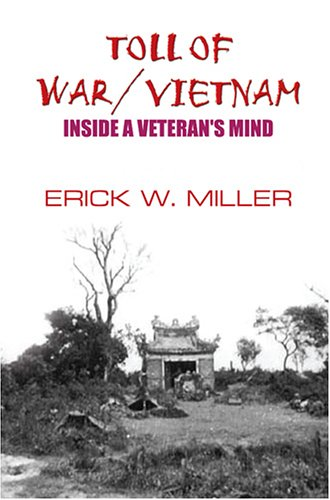 Toll of War: Vietnam (9781594536120) by Erick W. Miller