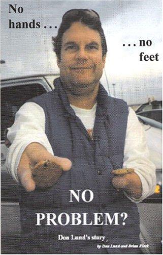 No Hands.No Feet.No Problem?: Lund, Don; Fleck, Brian