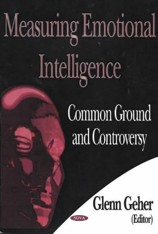 9781594540806: Measuring Emotional Intelligence: Common Ground And Controversy