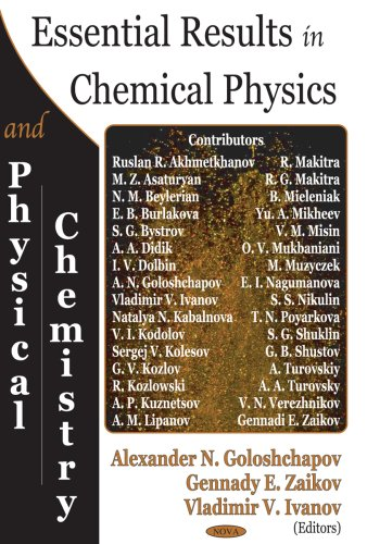Essential Results In Chemical Physics And Physical: Editor-Alexander N. Goloshchapov;