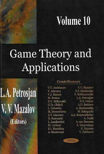 Game Theory and Applications: Volume 10 (Hardback): L. A. Petrosjan, V. V. Mazalov