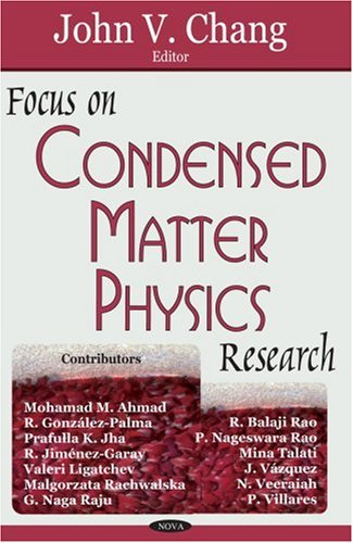Focus on Condensed Matter Physics Research: Chang, John V. [Editor]