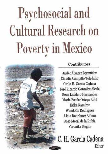 Psychosocial And Cultural Research on Poverty in: Garcia Cadena, Cirilo