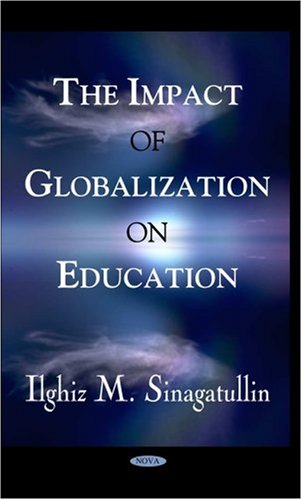 9781594547140: The Impact of Globalization on Education