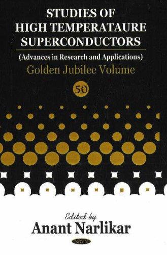 Studies in High Temperature Superconductors Golden Jubilee: