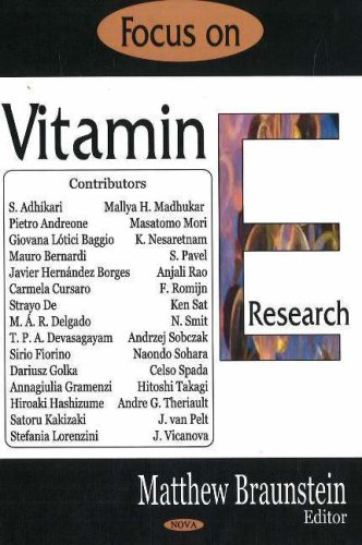 Focus on Vitamin E Research: Editor-Matthew Braunstein; Contributor-S.