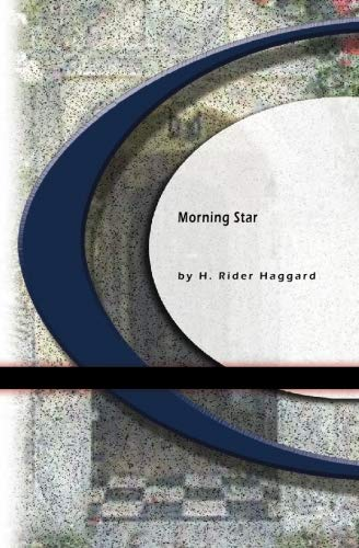 Morning Star (1594560528) by Haggard, H. Rider