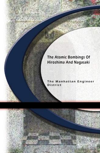 9781594560835: The Atomic Bombings of Hiroshima & Nagasaki