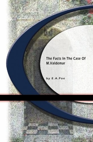 9781594561788: The Facts in the Case of M. Valdemar