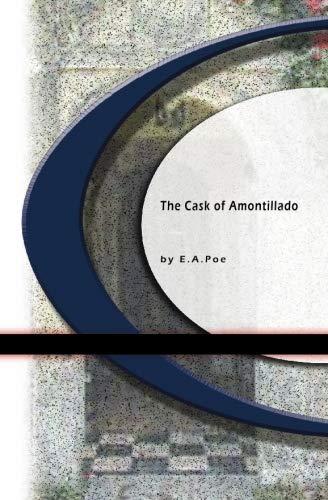 The Cask of Amontillado: Edgar Allan Poe