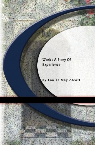 9781594562006: Work: A Story of Experience